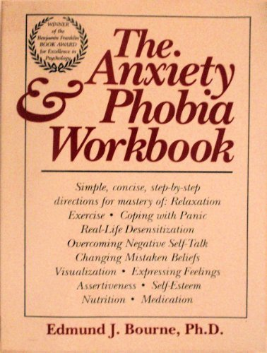 9780934986854: The Anxiety & Phobia Workbook