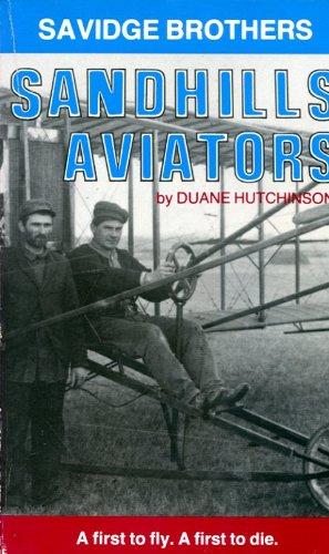 9780934988148: Savidge Brothers: Sandhills Aviators