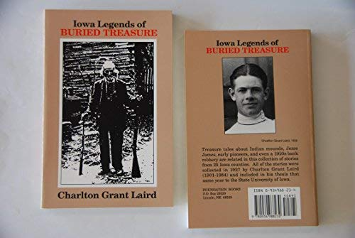Iowa Legends of Buried Treasure: Laird, Charlton Grant