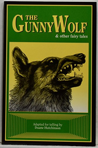 9780934988292: The Gunny Wolf and Other Fairy Tales