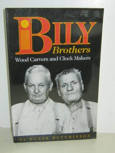 9780934988308: Bily Brothers: Wood Carvers and Clock Makers