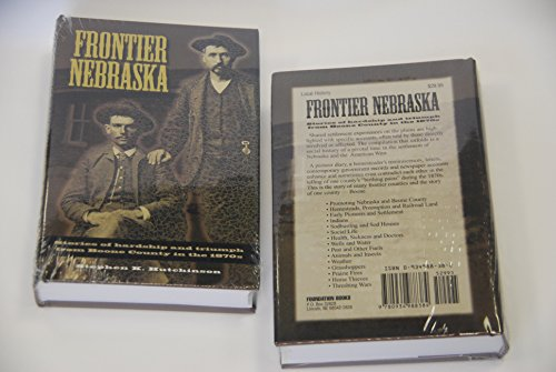 Frontier Nebraska: Boone County Stories of Hardship and Triumph in the 1870s