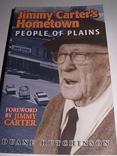 Jimmy Carter's Hometown: People of Plains: Hutchinson, Duane /