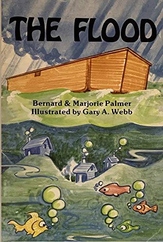 The Flood (0934998108) by Palmer, Bernard; Palmer, Marjorie