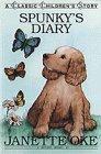 Spunky's Diary (Classic Children's Story): Janette Oke; Illustrator-Brenda