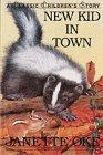 New Kid in Town (Classic Children's Story): Janette Oke; Illustrator-Brenda