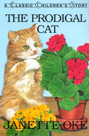 9780934998192: The Prodigal Cat (Classic Children's Story)