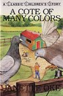 A Cote of Many Colors (Classic Children's: Janette Oke; Illustrator-Brenda