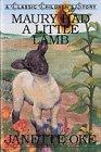 Maury Had a Little Lamb (Classic Children's: Janette Oke; Illustrator-Brenda