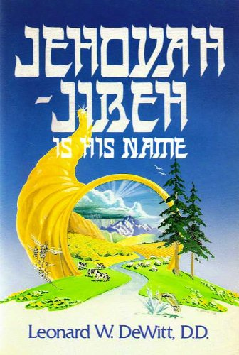 9780934998413: Jehovah-Jireh Is His Name