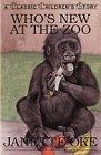Who's New at the Zoo (Classic Children's: Janette Oke; Illustrator-Brenda