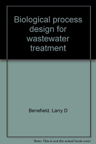 9780935005028: Biological process design for wastewater treatment