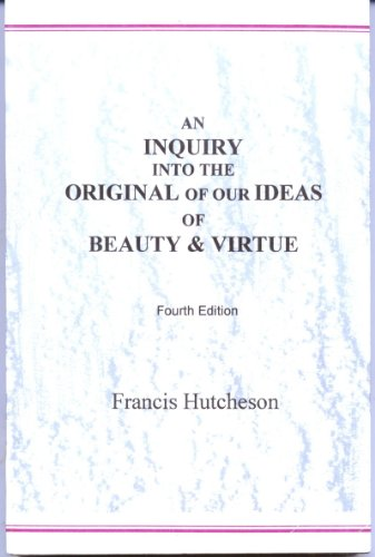 9780935005332: An Inquiry into the Original of Our Ideas of Beauty and Virtue: In Two Treatise