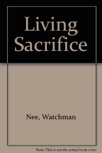 9780935008074: Living Sacrifice