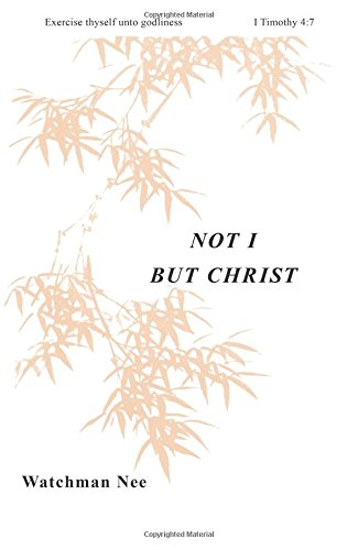 9780935008128: Not I But Christ: (Basic Lessons)