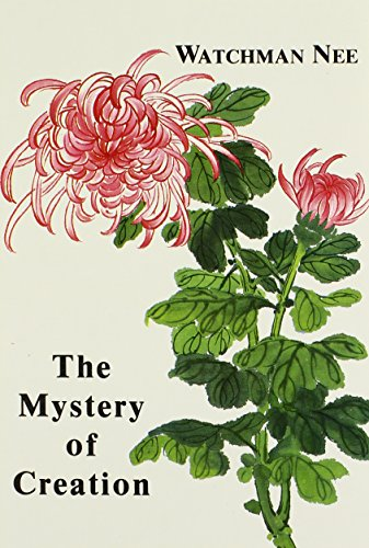 The Mystery of Creation (0935008527) by Watchman Nee