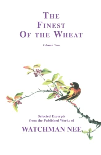 The Finest of the Wheat, Volume 2: Nee, Watchman