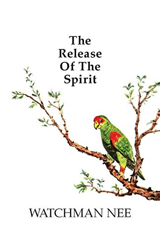 9780935008838: The Release of the Spirit