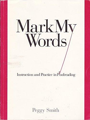 9780935012088: Mark My Words