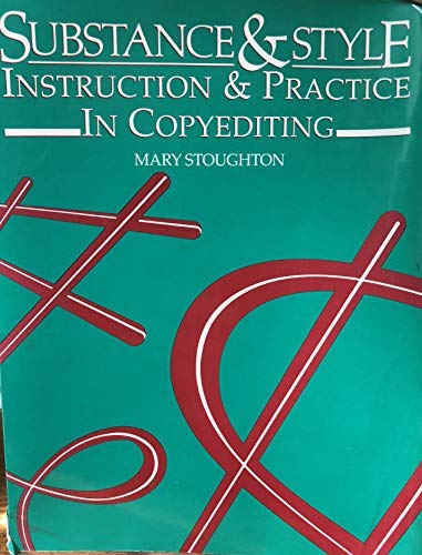 9780935012118: Substance and Style: Instruction and Practice in Copyediting
