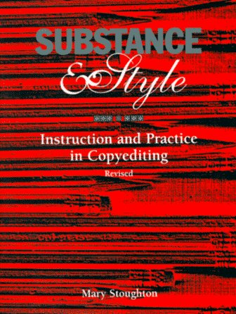 9780935012187: Substance & Style: Instruction and Practice in Copyediting