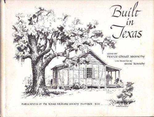 9780935014006: Built in Texas