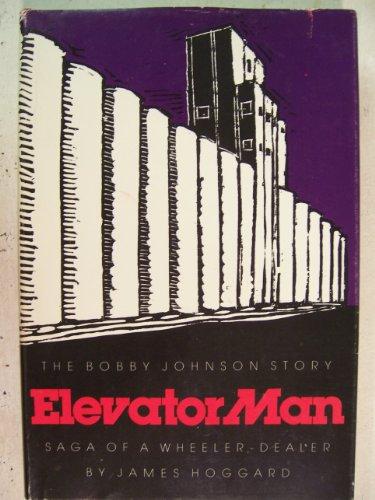 9780935014051: Elevator Man: The Bobby Johnson Story