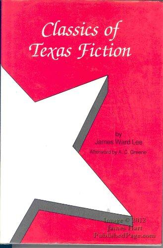 Classics of Texas Fiction: Lee, James Ward