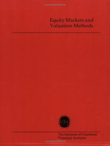 Equity Markets and Valuation Methods: Gary G. Schlarbaum,