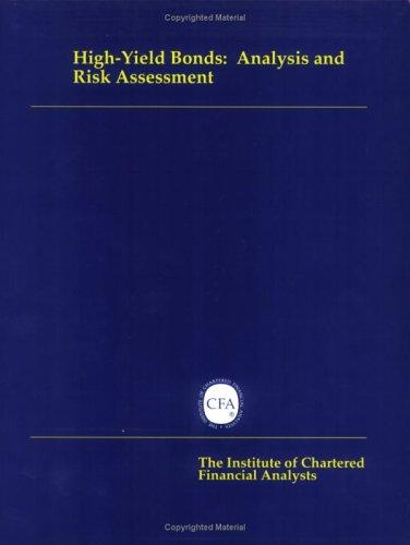 High-Yield Bonds: Analysis and Risk Assessment (0935015183) by Douglas J. Lucas; Edward I. Altman; Frank K. Reilly; James Grant; Jeffrey J. Hodgman; Joseph C. Bencivenga; Martin S. Fridson; Paul H. Ross;...