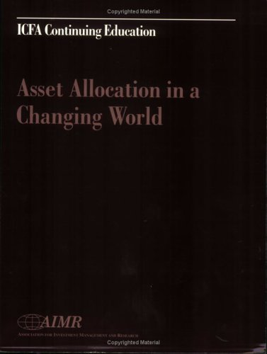 Asset Allocation in a Changing World: Roger Urwin; Khalid