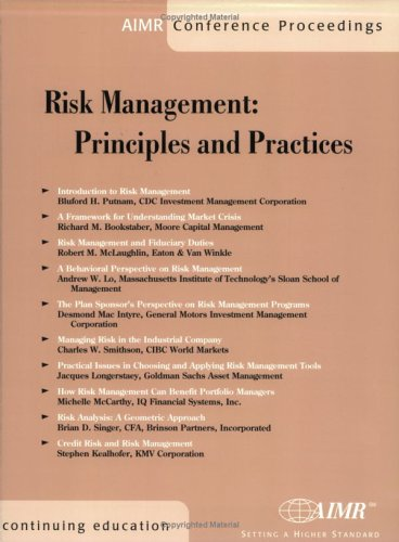 Risk Management: Principles and Practices: Bluford H. Putnam, Richard M. Bookstaber, Robert M. ...