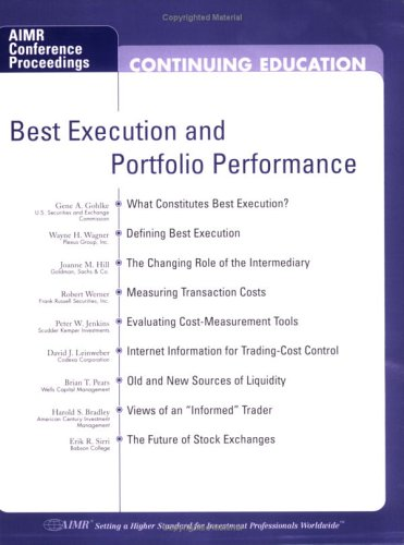 Best Execution and Portfolio Performance: Gene A. Gohlke,