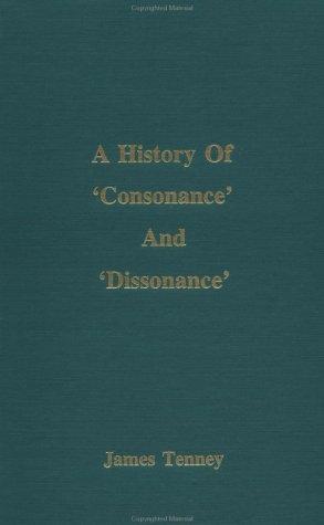 9780935016994: A History of 'Consonance' and 'Dissonance'