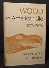 9780935018004: Wood in American Life 1776-2076