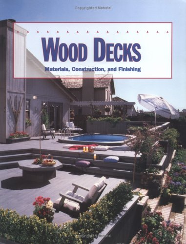 9780935018776: Wood decks: Materials, construction, and finishing