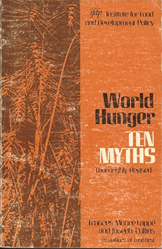 World hunger: Ten myths (0935028005) by Lappe, Frances Moore