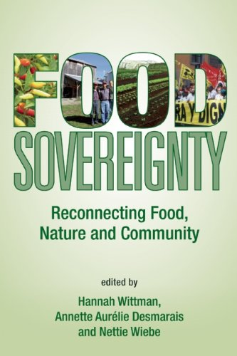 9780935028379: Food Sovereignty: Reconnecting Food, Nature and Community