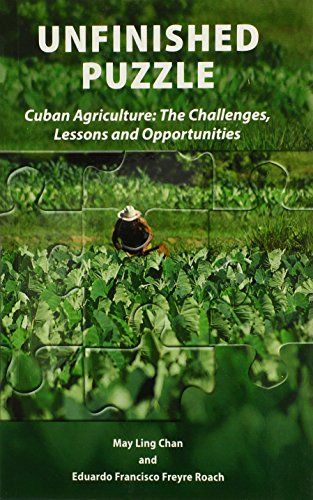 9780935028423: Unfinished Puzzle: Cuban Agriculture: The Challenges, Lessons & Opportunities