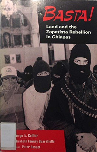 9780935028652: Basta! Land and the Zapatista Rebellion: Land and the Zapatista Rebellion in Chiapas