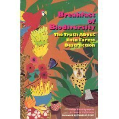 9780935028669: Breakfast of Biodiversity: The Truth About Rain Forest Destruction