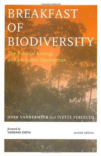 9780935028966: Breakfast Of Biodiversity: The Political Ecology of Rain Forest Destruction