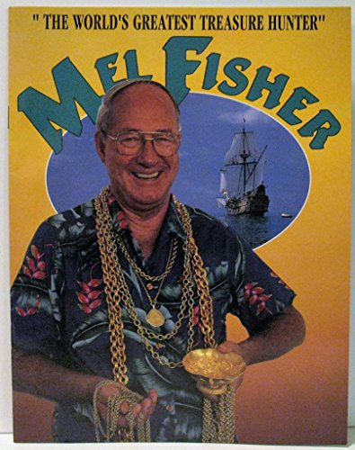 Mel Fisher The World's Greatest Treasure Hunter: Bleth McHaley and