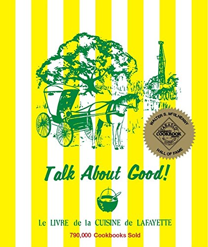 Talk About Good Cookbook: Louisiana Lafayette Junior