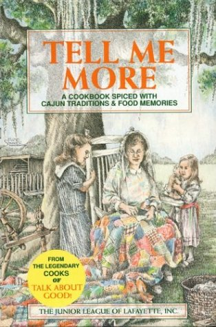 Tell Me More: A Cookbook Spiced With: Junior League of