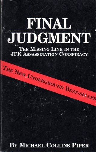 9780935036473: Final judgment: The missing link in the JFK assassination conspiracy
