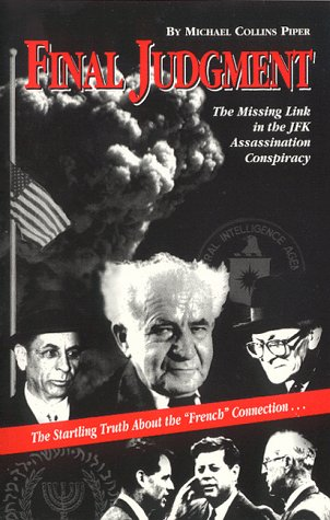 9780935036510: Final Judgment: The Missing Link in the JFK Assassination Conspiracy