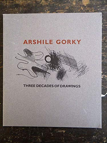 9780935037388: Arshile Gorky: Three decades of drawings