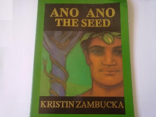 9780935038002: Ano Ano: The Seed