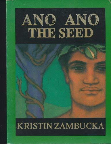 9780935038019: Ano Ano: The Seed